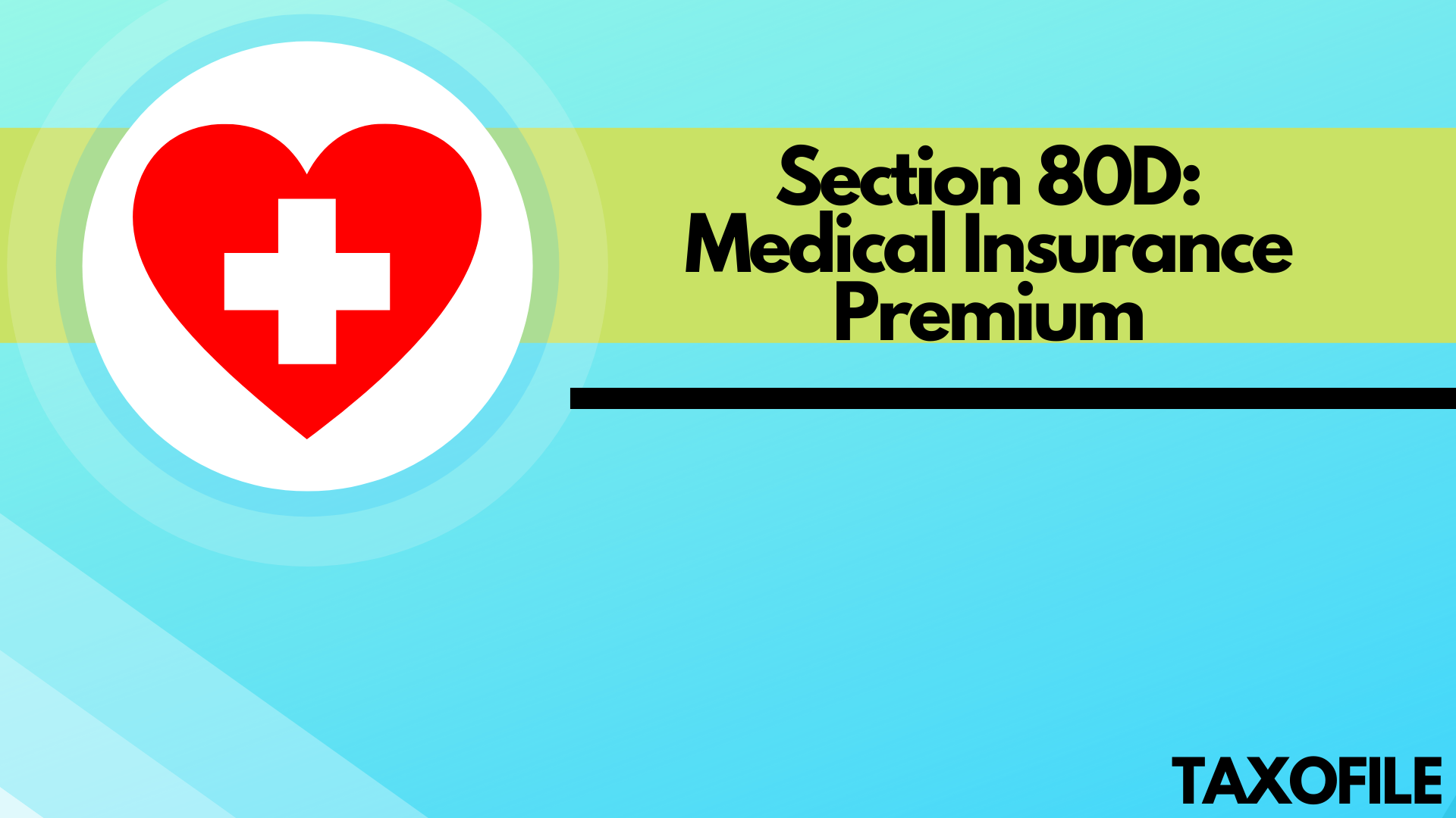 What is Section 80D? Medical Insurance Premium